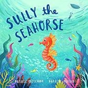 Sully the seahorse